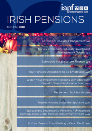 Irish Pensions Magazine Autumn 2018