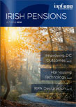 Irish Pensions Online Magazine : Autumn 2014
